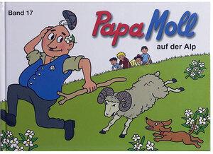 Papa Moll Papa Mollbuch, Band 17 auf der Alp, 64 Seiten gebunden, 24x18 cm 67080018