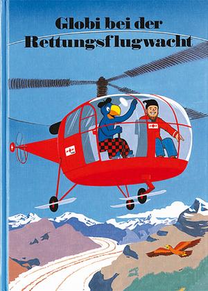 Globi bei der Rettungsflug- wacht, Band 55, 100 Seiten gebunden 67090055
