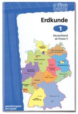LÜK Lük Erdkunde 1 Deutschland ab Klasse 5 Luek656