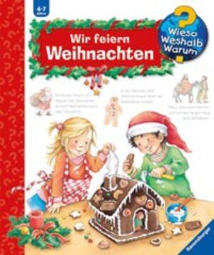 Ravensburger Wir feiern Weihnachten Wieso? Weshalb? Warum? ab 4 Jahren, 24x27 cm 328710