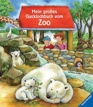 Ravensburger Ravensburger Mein grosses Gucklochbuch vom Zoo, Bilderbuch Ruth Scholte van Mast 66231236