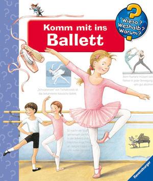 Ravensburger Komm mit ins Ballett Wieso? Weshalb? Warum? ab 4 Jahren, 24x27 cm 66232855