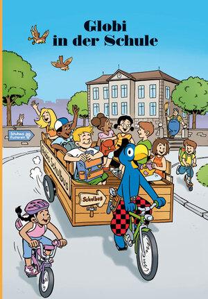 Globi in der Schule Band 79, 100 Seiten gebunden 67090079