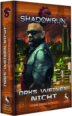 Pegasus Spiele Shadowrun: Orks weinen nicht 35008G