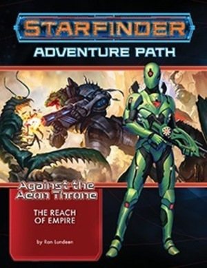 Paizo Starfinder Adventure Path #7: The Reach of Empire PAI07207